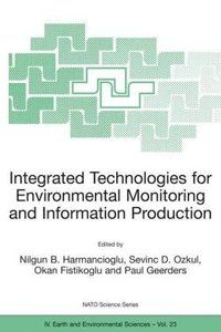 Integrated Technologies for Environmental Monitoring and Informa
