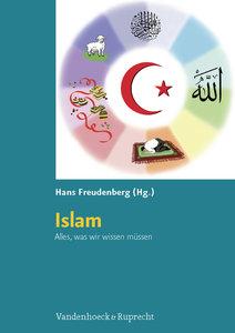 Islam. Alles, was wir wissen müssen