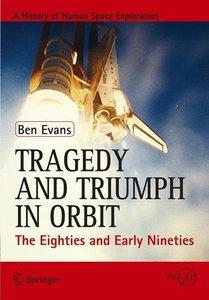Tragedy and Triumph in Orbit