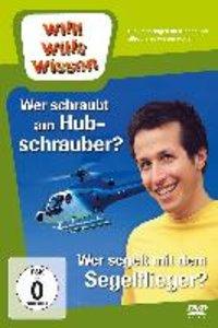 Willi wills wissen.Wer schraubt am Hubschrauber? / Segelflieger