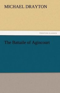 The Battaile of Agincourt