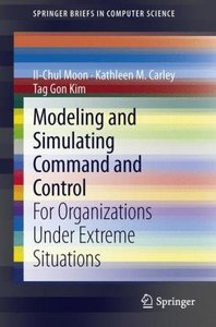 Modeling and Simulating Command and Control