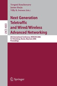 Next Generation Teletraffic and Wired/Wireless Advanced Networki
