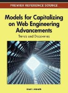 Models for Capitalizing on Web Engineering Advancements: Trends