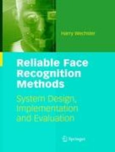 Reliable Face Recognition Methods