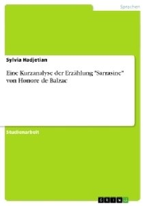 """Eine Kurzanalyse der Erzählung """"Sarrasine"""" von Honore de Balzac"""