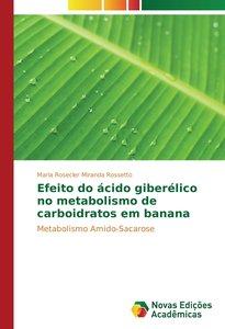 Efeito do ácido giberélico no metabolismo de carboidratos em ban
