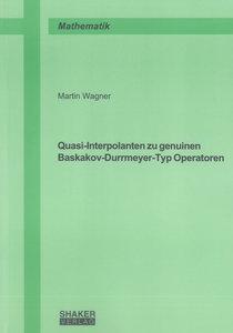 Quasi-Interpolanten zu genuinen Baskakov-Durrmeyer-Typ Operatore