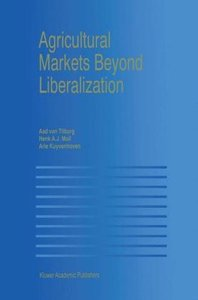 Agricultural Markets Beyond Liberalization
