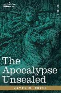 The Apocalypse Unsealed