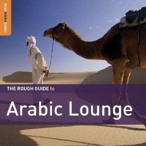 Rough Guide to Arabic Lounge