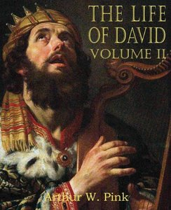 The Life of David Volume II