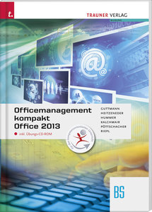 Officemanagement kompakt BS Office 2013 inkl. Übungs-CD-ROM
