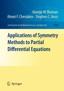 Applications of Symmetry Methods to Partial Differential Equati