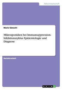 Mikrosporidien bei Immunsuppression. Infektionszyklus Epidemiolo
