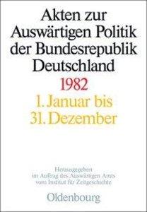 Akten zur Auswärtigen Politik der Bundesrepublik Deutschland 198