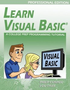 Learn Visual Basic Professional Edition - A College Prep Program