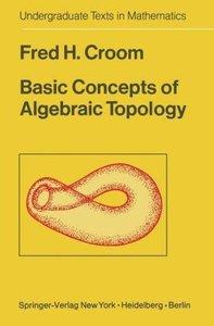 Basic Concepts of Algebraic Topology