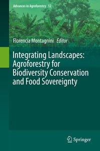 Integrating Landscapes: Agroforestry for Biodiversity Conservati
