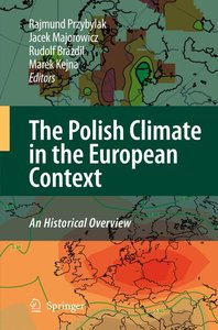 The Polish Climate in the European Context: An Historical Overvi