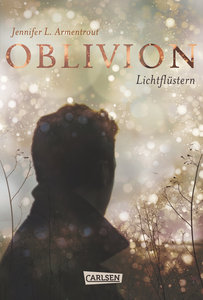 Obsidian, Band 0: Oblivion. Lichtflüstern (Obsidian aus Daemons