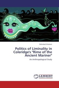 """Politics of Liminality in Coleridge's """"Rime of the Ancient Marin"""