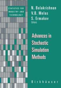 Advances in Stochastic Simulation Methods