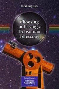 Choosing and Using a Dobsonian Telescope