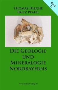 Die Geologie und Mineralogie Nordbayerns