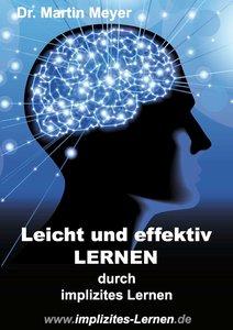 Leicht und effektiv lernen - durch implizites Lernen