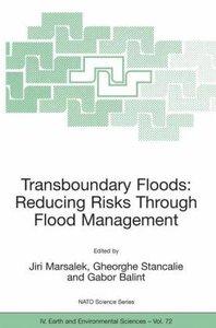 Transboundary Floods: Reducing Risks Through Flood Management