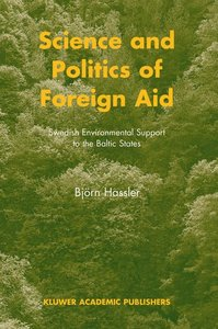 Science and Politics of Foreign Aid