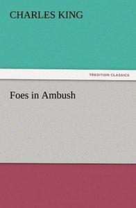 Foes in Ambush