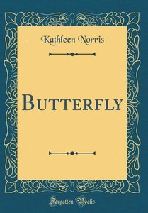 Butterfly (Classic Reprint)