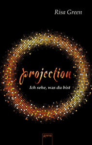Projection. Ich sehe, was du bist