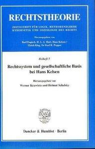 Rechtssystem und gesellschaftliche Basis bei Hans Kelsen