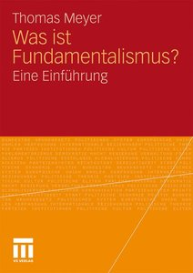 Was ist Fundamentalismus?