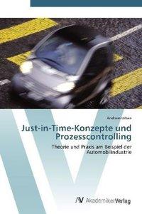 Just-in-Time-Konzepte und Prozesscontrolling