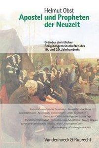 Apostel und Propheten der Neuzeit