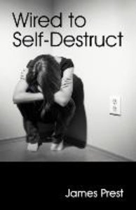 Wired to Self Destruct