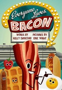 Everyone Loves Bacon
