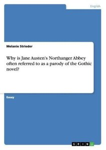 Why is Jane Austen's Northanger Abbey often referred to as a par