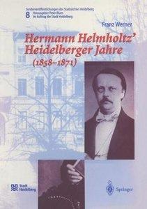 Hermann Helmholtz' Heidelberger Jahre (1858-1871)
