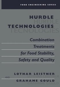 Hurdle Technologies: Combination Treatments for Food Stability,
