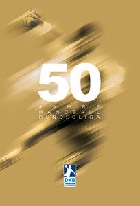 50 Jahre Handball-Bundesliga