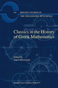 Classics in the History of Greek Mathematics