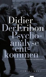 Der Psychoanalyse entkommen