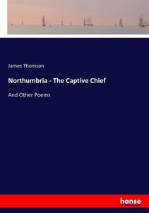 Northumbria - The Captive Chief