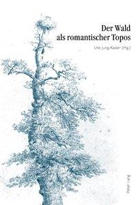 Der Wald als romantischer Topos