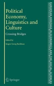 Political Economy, Linguistics and Culture